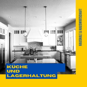 Küche und Lagerhaltung