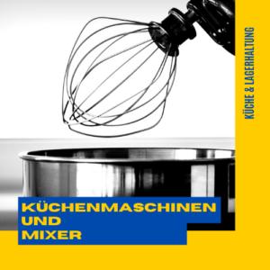 Küchenmaschinen und Mixer