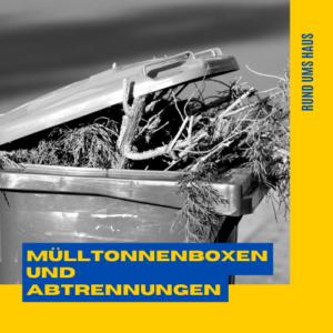 Mülltonnenboxen und Abtrennungen